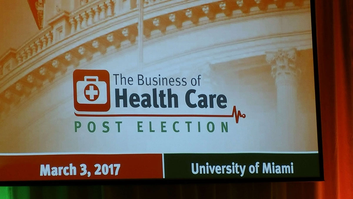 University of Miami Business of Healthcare Conference